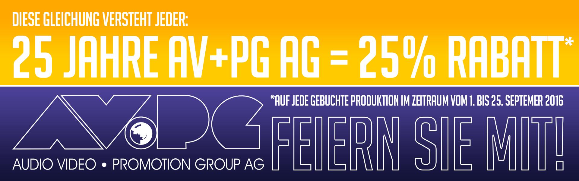 25 Jahre AV+PG AG - Feiern Sie mit uns und profitieren Sie von 25% Rabatt!